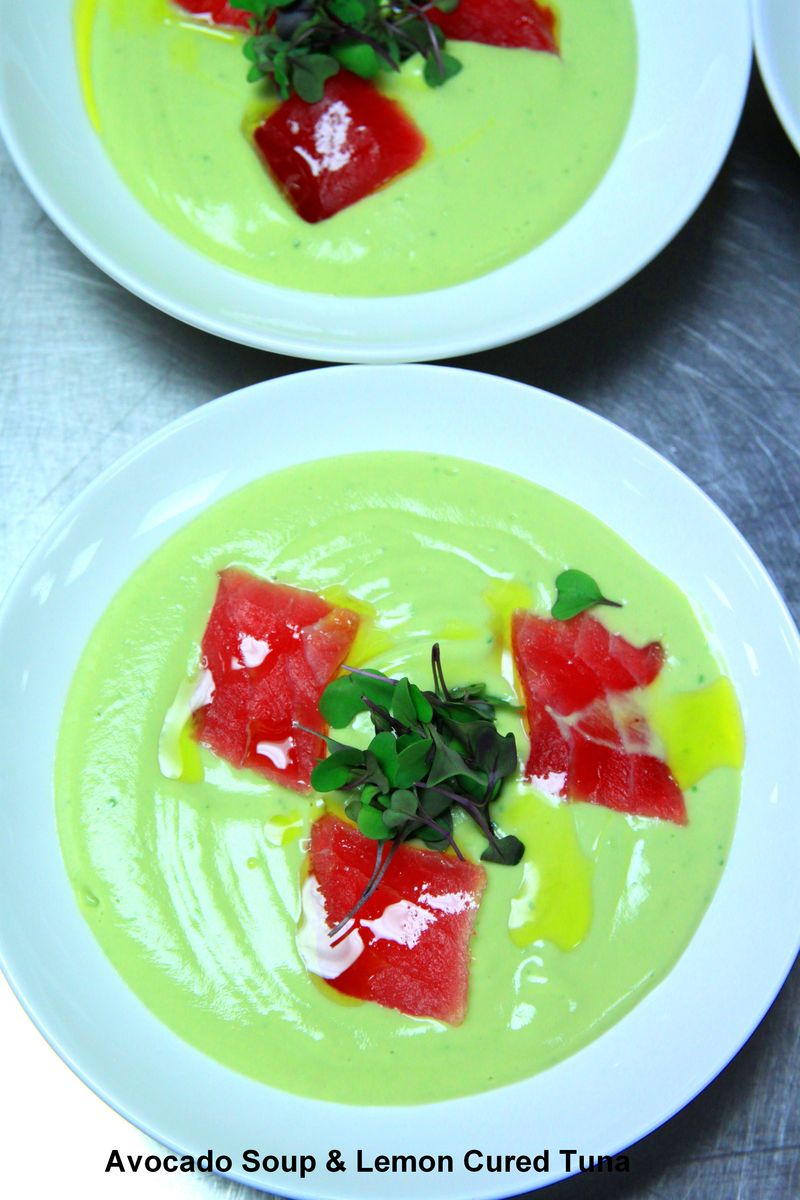 Avocado Soup & Lemon Cured Tuna